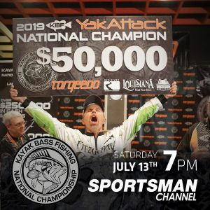 The 2019 Kayak Bass Fishing National Championship One-Hour Special Premieres on Sportsman Channel, Saturday, July 13th at 7PM EST