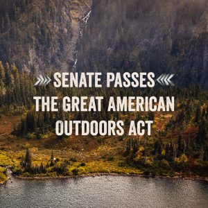 Hiking Community Celebrates Senate Passage of the Great American Outdoors Act