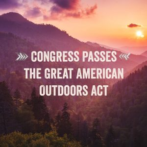 Hiking Community to Celebrate Passage of the Great American Outdoors Act