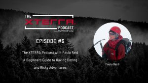 The XTERRA Podcast, Ep6 with Paula Reid Available Now
